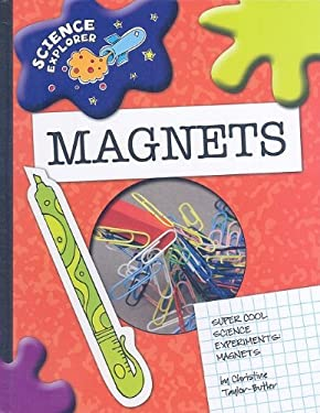 Super Cool Science Experiments: Magnets 9781602795303