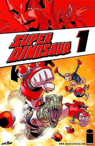 Super Dinosaur, Volume 1 9781607064206