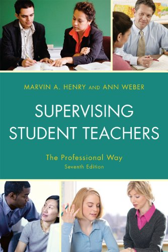 Supervising Student Teachers: The Professional Way 9781607096092