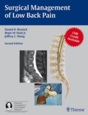 Surgical Management of Low Back Pain: A Co-Publication of Thieme and the American Association of Neurological Surgeons 9781604060355