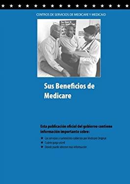 Sus Beneficios de Medicare 9781607962588
