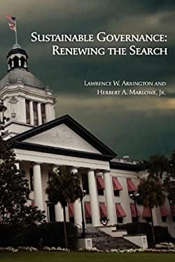 Sustainable Governance: Renewing the Search 9781605943725