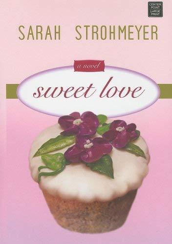 Sweet Love 9781602852532