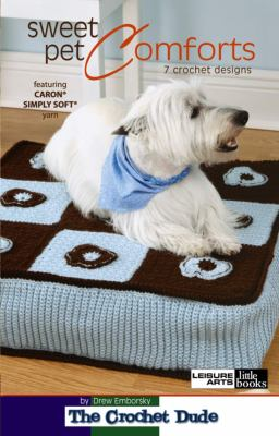 Sweet Pet Comforts 9781601405432