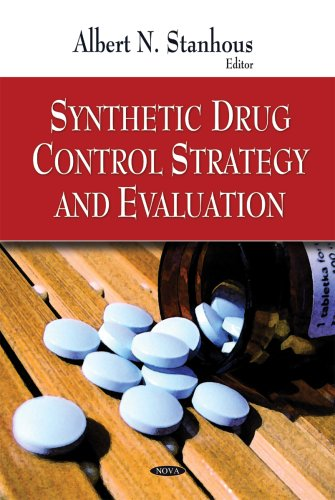 Synthetic Drug Control Strategy and Evaluation 9781606925454