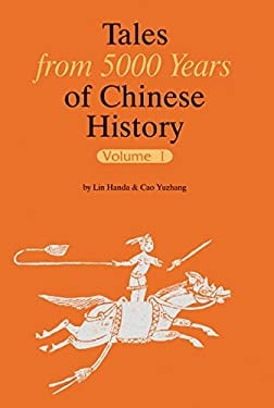 Tales from 5000 Years of Chinese History Volume I 9781602201125