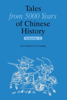 Tales from 5000 Years of Chinese History Volume II 9781602201149