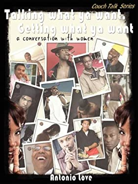 Talking What YA Want, Getting What YA Want: A Conversation with Women 9781606434420