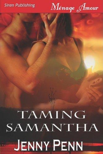 Taming Samantha [Sea Island Wolves 2] 9781606011973