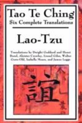 Tao Te Ching: Six Translations 9781604593945