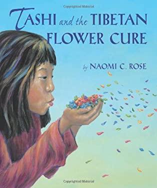 Tashi and the Tibetan Flower Cure 9781600604256