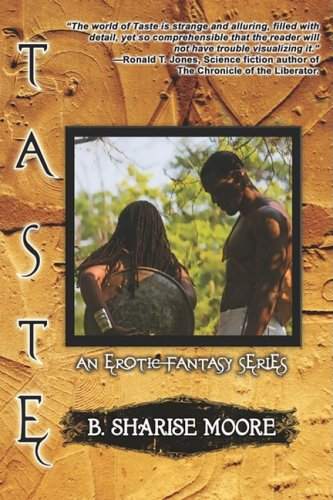 Taste: An Erotic Fantasy Series, Book I 9781605851983