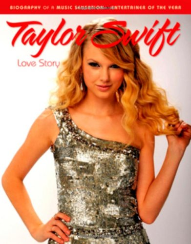 Taylor Swift: Love Story 9781600783722