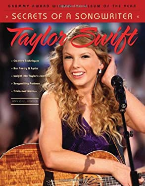 Taylor Swift: Secrets of a Songwriter 9781600784293