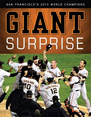 Giant Surprise: San Francisco's 2010 World Champions 9781600785689