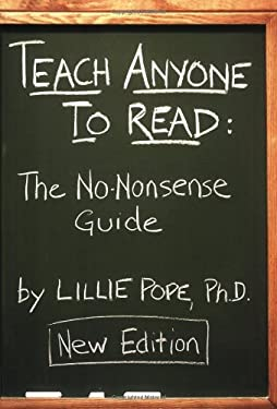 Teach Anyone to Read: The No-Nonsense Guide 9781604021486