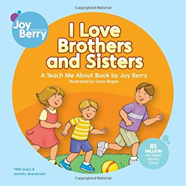 I Love Brothers and Sisters 9781605770024
