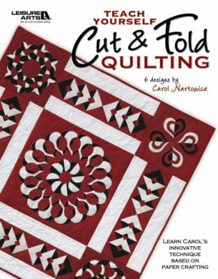 Teach Yourself Cut & Fold Quilting 9781601407566