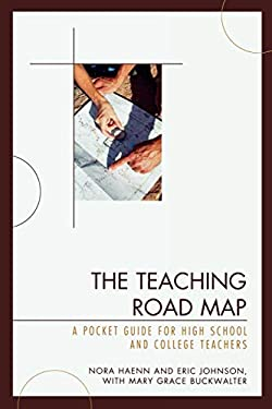 The Teaching Road Map: A Pocket Guide for High School and College Teachers 9781607090533