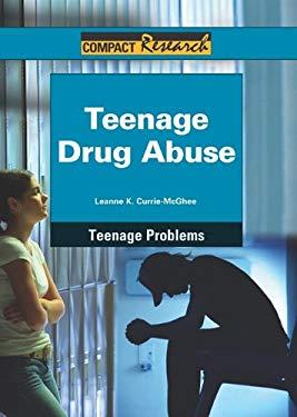 Teenage Drug Abuse 9781601521651