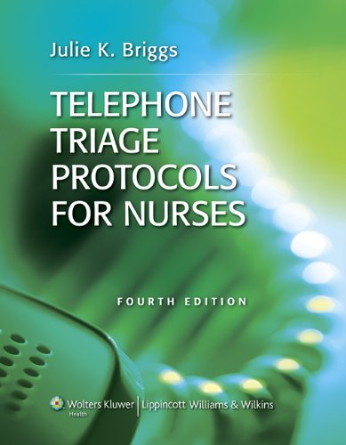 Telephone Triage Protocols for Nurses 9781609136468