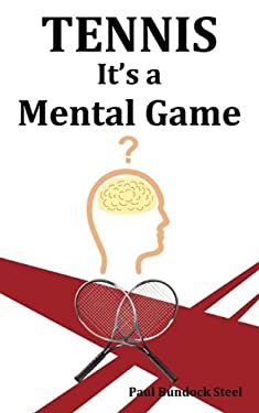 Tennis - It's a Mental Game 9781602644434