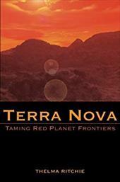 Terra Nova: Taming Red Planet Frontiers 7399226