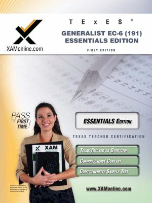 Texes Generalist EC-6 191 Essentials Edition Teacher Certification Test Prep Study Guide 9781607871132