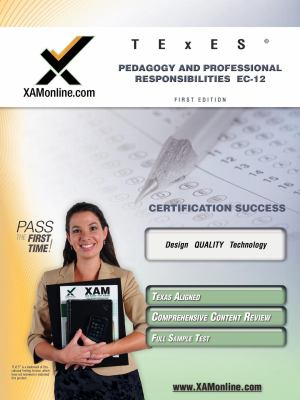 Texes Pedagogy and Professional Responsibilities EC-12 Teacher Certification Test Prep Study Guide 9781607870227