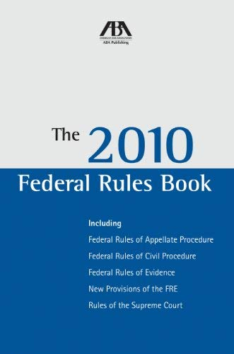 The 2010 Federal Rules Book 9781604427448