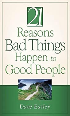 The 21 Reasons Bad Things Happen to Good People 9781602602199
