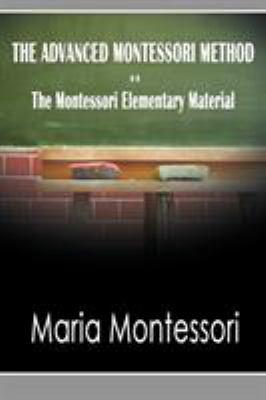 The Advanced Montessori Method - The Montessori Elementary Material 9781607962076