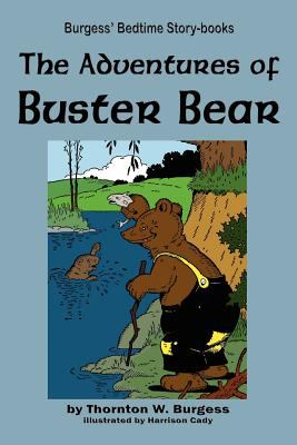 The Adventures of Buster Bear 9781604599671