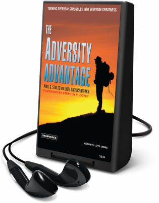 The Adversity Advantage: Turning Everyday Struggles Into Everyday Greatness [With Earbuds] 9781607756392