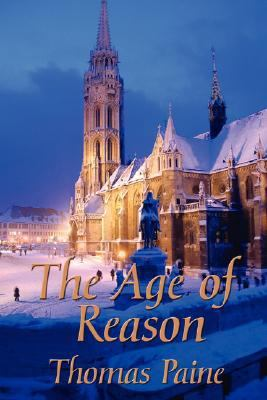 The Age of Reason 9781604591323
