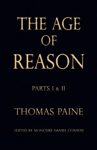 The Age of Reason - Thomas Paine 9781603863414