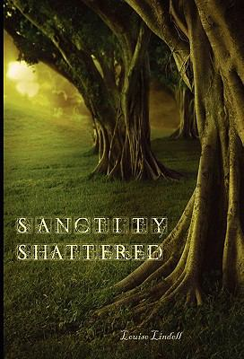 The Aikara Series: Sanctity Shattered 9781602645981
