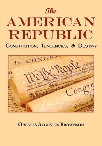 The American Republic: Complete Original Text 9781604500219
