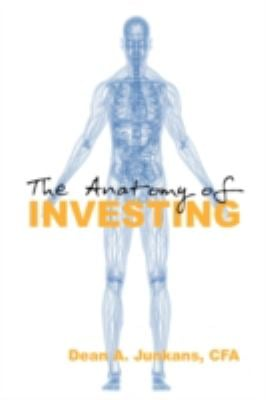 The Anatomy of Investing 9781606933510