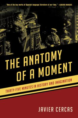 The Anatomy of a Moment: Thirty-Five Minutes in History and Imagination 9781608194919