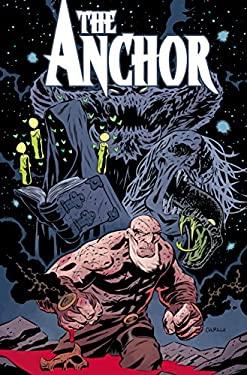 The Anchor, Volume One: Five Furies 9781608860203