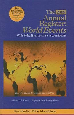 The Annual Register: World Events 2007 9781600300721