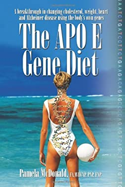 The Apo E Gene Diet 9781600700385