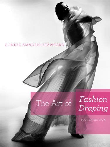 The Art of Fashion Draping - 4th Edition