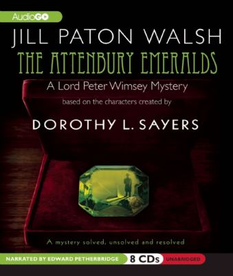 The Attenbury Emeralds: Lord Peter Wimsey's First Case 9781609981488
