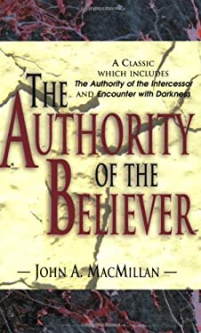 The Authority of the Believer 9781600660832