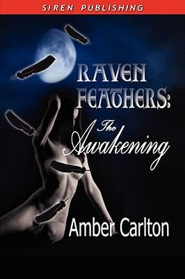 The Awakening [Raven Feathers] 9781606011171