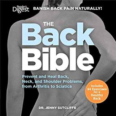 The Back Bible: Banish Back Pain Naturally 9781606525098