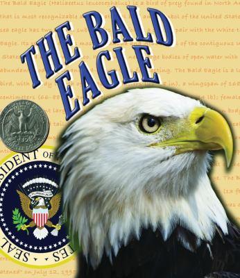 The Bald Eagle 9781604729726