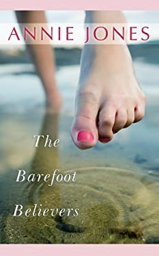 The Barefoot Believers 9781602851641